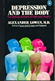 Depression and the Body, Alexander Lowen, 0140217800