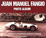 Juan Manuel Fangio Photo Album 9781583880081