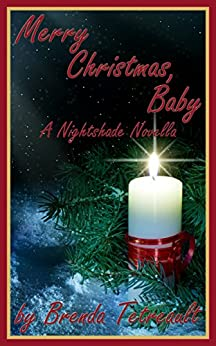 Merry Christmas, Baby: A Nightshade Novella (The Nightshade Series) by [Tetreault, Brenda]