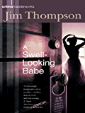 A Swell-Looking Babe (CRIME MASTERWORKS)