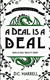 A Deal is a Deal: A Coming-of-Age Dragon Heroine Story (Dragon Fairy Tales Book 2)