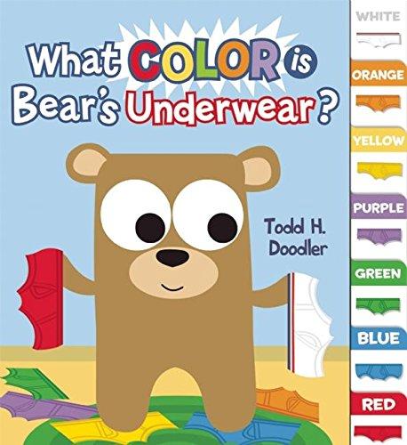 Read Online What Color is Bear's Underwear? (Bear in Underwear) pdf epub