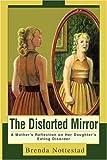 Distorted Mirror, Brenda Nottestad, 0595275885