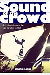 Sound of the Crowd Kindle Edition
