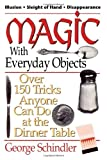 Magic with Everyday Objects, George Schindler, 0812885651