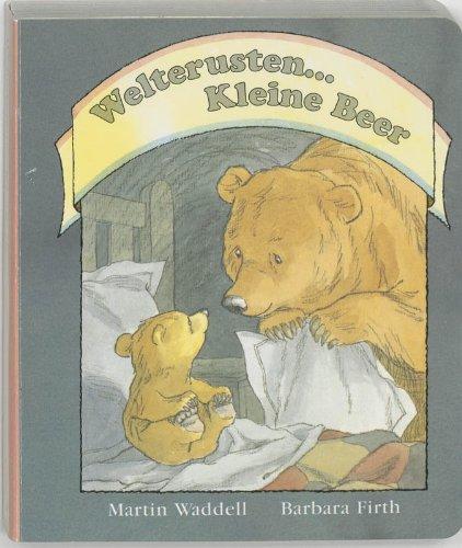 Welterusten ... Kleine Beer: Karton editie - Martin Waddell