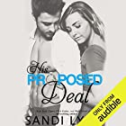 His Proposed Deal Audiobook by Sandi Lynn Narrated by Veronica Worthington