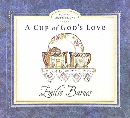 A Cup of God's Love (Moment Meditations)