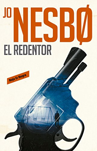 El redentor / The Redeemer (Harry Hole #6) (Spanish Edition) [Jo Nesbo] (Tapa Blanda)