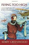 Flying Too High, Kerry Greenwood, 1590582373