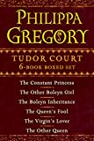 Philippa Gregory's Tudor Court 6-Book Boxed Set: The Constant Princess, The Other Boleyn Girl, The Boleyn Inheritance, The Queen's Fool, The Virgin's Lover, ... Queen (The Plantagenet and Tudor Novels)
