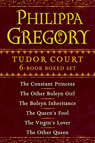 Philippa Gregory's Tudor Court 6-Book Boxed Set: The Constant Princess, The Other Boleyn Girl, The Boleyn Inheritance, The Queen's Fool, The Virgin's Lover, and The Other Queen Pdf