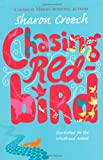 Front cover for the book Chasing Redbird by Sharon Creech