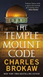 img - for The Temple Mount Code (Thomas Lourdes) by Brokaw, Charles (November 27, 2012) Mass Market Paperback book / textbook / text book