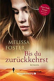 Bis du zurückkehrst (German Edition) by [Foster, Melissa]