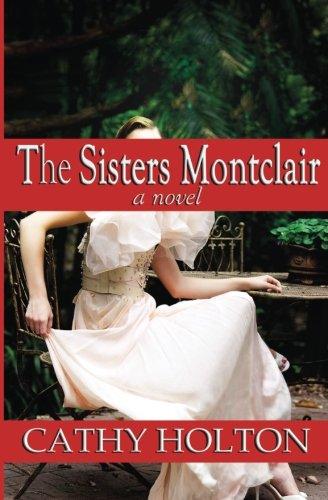 The Sisters Montclair: A Novel pdf epub