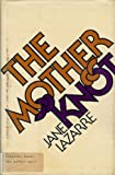 The Mother Knot, Jane Lazarre, 0070367906