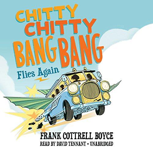 Chitty Chitty Bang Bang Flies Again (Chitty Chitty Bang Bang series, Book 2)