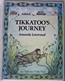 img - for Tikkatoo's Journey (Folk Tales of the World S.) book / textbook / text book