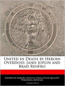 Buy United in Death by Heroin Overdose: Janis Joplin and Brad Renfro