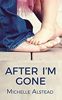 After I'm Gone by Michelle Alstead ebook deal