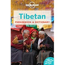 Lonely Planet Tibetan Phrasebook & Dictionary 5th Ed.: 5th Edition
