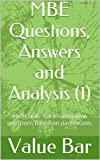 MBE Questions, Answers and Analysis (1): e law book, Multi state bar examination questions based on past exam patterns