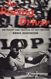 img - for The Racing Driver: The Theory and Practice of Fast Driving book / textbook / text book
