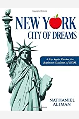 New York: City of Dreams: A Big Apple Reader for Beginner Students of ESOL Paperback