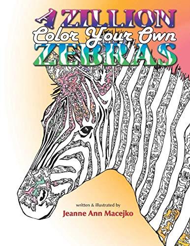 A Zillion Zebras: Color Your - Zebra Coloring Book