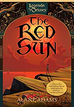 The Red Sun (The Legends of Orkney Series) by [Adams, Alane]