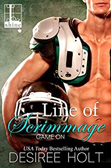 Line of Scrimmage (Game On Book 2) by [Holt, Desiree]