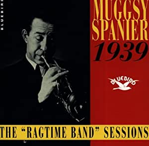 The Ragtime Band Sessions 1939