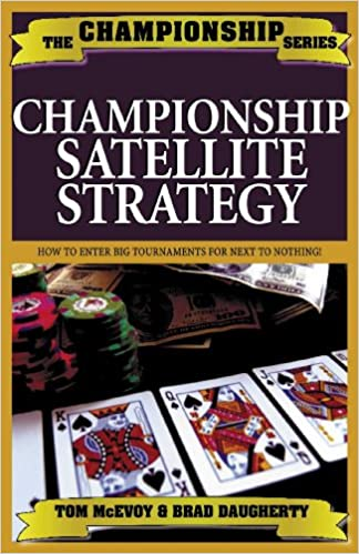 Championship Hold'em Satellite Strategy (The Championship)