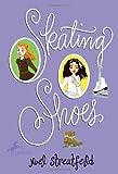 Skating Shoes, Noel Streatfeild, 044047731X