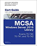 img - for MCSA Windows Server 2016 Cert Guide Library (Exams 70-740, 70-741, and 70-742) (Certification Guide) book / textbook / text book