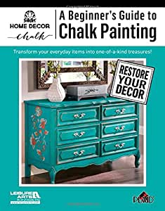 Leisure Arts-A Beginner'S Guide To Chalk Painting