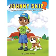Johnny Skip 2 - Picture Book: The Amazing Adventures of Johnny Skip 2 in Australia (Multicultural Book Series for Kids 3-To-6-Years Old)