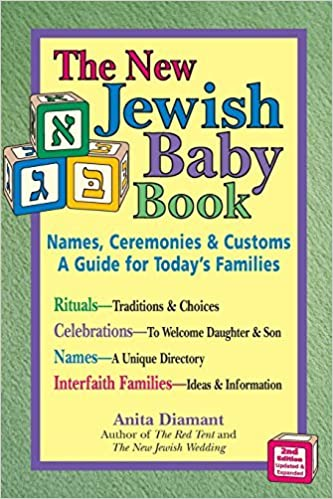 New Jewish Baby Book 2nd Edition Names Ceremonies Customsa