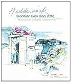 Hebridean Desk Diary 2013, Mairi Hedderwick, 1780270399