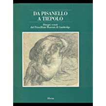 DA Pisanello a Tiepolo: Disegni Veneti Dal Fitzwilliam Museum DI Cambridge