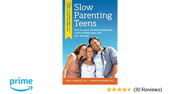 What Teens Need Most From Their Parents Wingate >> Slow Parenting Teens How To Create A Positive Respectful