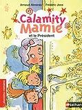 """Afficher """"Calamity Mamie Calamity Mamie et le Président"""""""