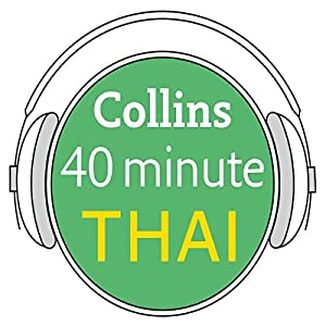 Thai in 40 Minutes Audiobook