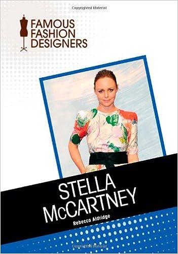 Amazon Com Stella Mccartney Famous Fashion Designers 9781604139822 Aldridge Rebecca Books
