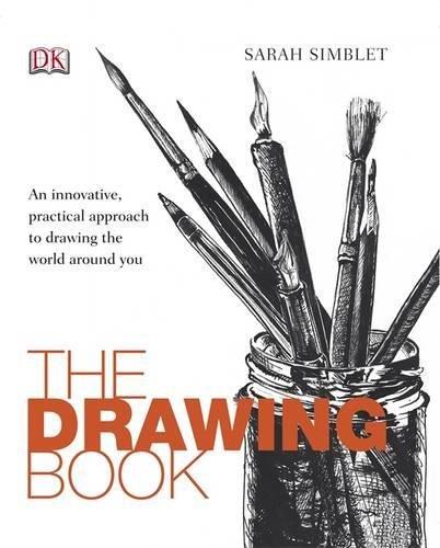 The Drawing Book: Sarah Simblet: 8601200494990: Amazon.com: Books