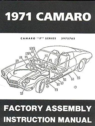 THE ABSOLUTE BEST 1971 CHEVY CAMARO FACTORY ASSEMBLY INSTRUCTION MANUAL INCLUDES: Standard Camaro, Coupe, Z/28, Rally Sport, RS, Super Sport, SS, LT, Convertible. CHEVROLET 71 ()