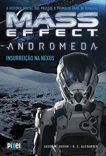 Mass Effect Andromeda. Insurreição na Nexus