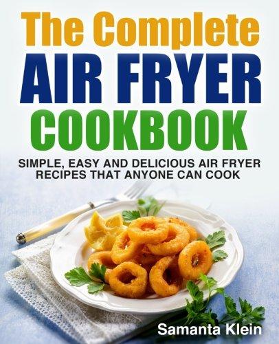 Pdf download air fryer cookbook simple easy and delicious air pdf download air fryer cookbook simple easy and delicious air fryer recipes that anyone can cook download online forumfinder Images