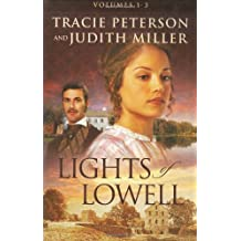 A Tapestry of Hope/A Love Woven True/The Pattern of Her Heart (Lights of Lowell Series 1-3)